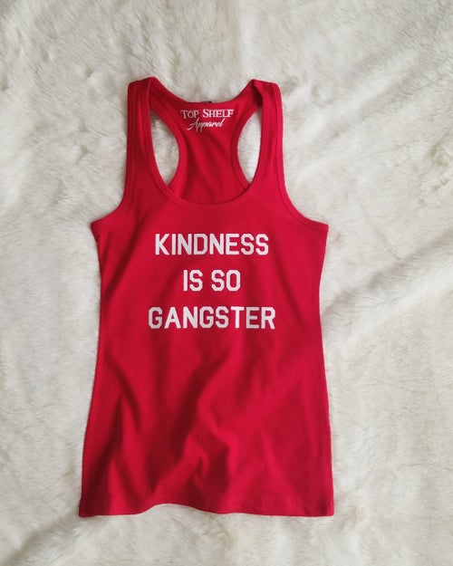 Image of KINDNESS IS SO GANGSTER - racerback tank