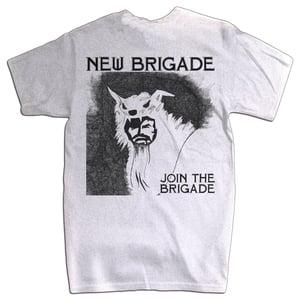 Image of NEW BRIGADE - Join The Brigade Shirt