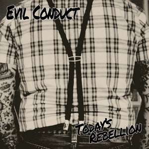 Image of EVIL CONDUCT - Today's Rebellion 12""