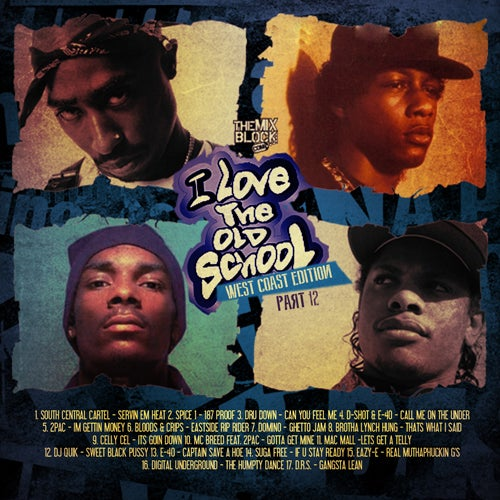 Image of I Love Old School 12 (West Coast Edition)