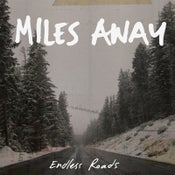 Image of MILES AWAY - Endless Roads 12""