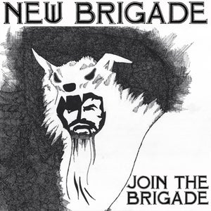 """Image of NEW BRIGADE - Join The Brigade 12"""""""