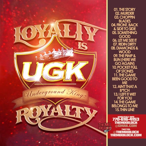 Image of UGK: Royalty Is Loyalty