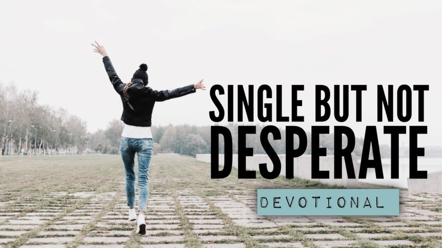 """Image of """"Single But Not Desperate"""" Devotional"""
