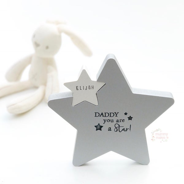 Image of Daddy you are a Star