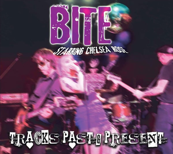 Image of BITE starring Chelsea Rose / TRACKS PAST & PRESENT /  CD