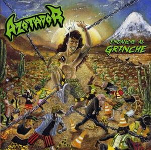 """Image of AZOTADOR """"Enganche al Grinche"""""""