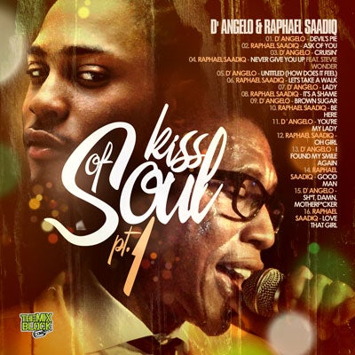 Image of A Kiss Of Soul Vol.1: D' Angelo & Raphael Saadiq
