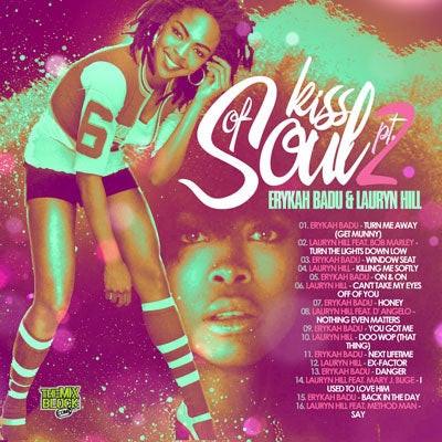 Image of A Kiss Of Soul Vol.2: Erykah Badu & Lauryn Hill