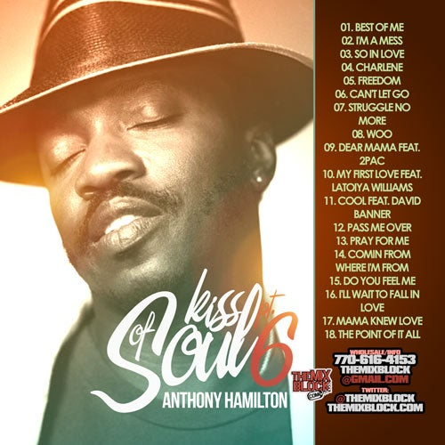 Image of Anthony Hamilton: Kiss Of Soul 6