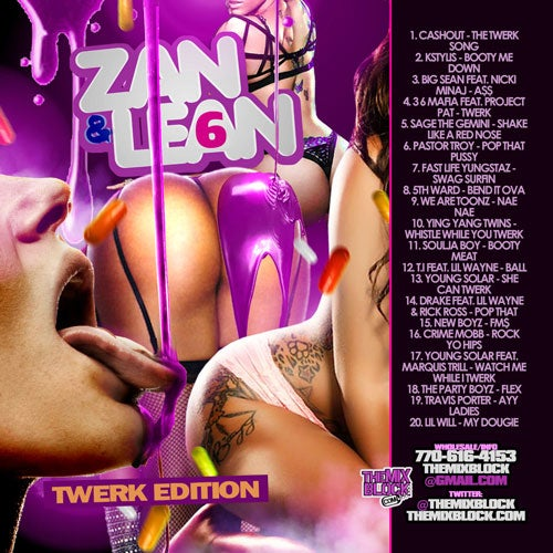 Image of Zan & Lean 6: Twerk Edition