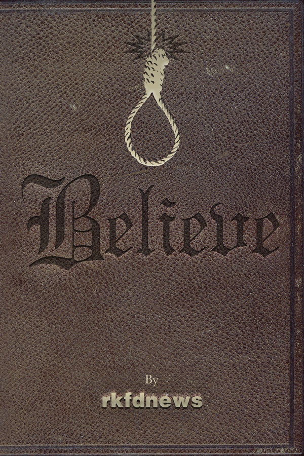 """Image of """"Believe,"""" by RKFDnews -2nd Edition Book Signed with Mystery Artwork"""