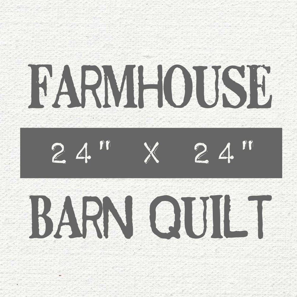 "Image of 24"" x 24"" Farmhouse Barn Quilt"