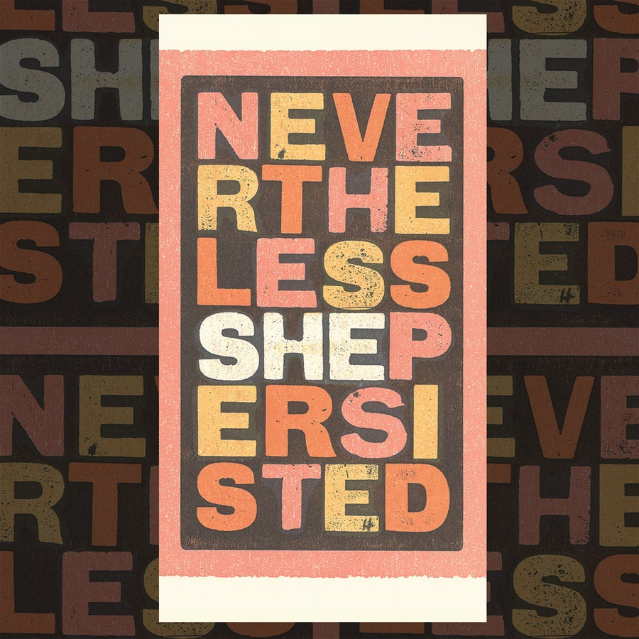Image of Nevertheless, She Persisted