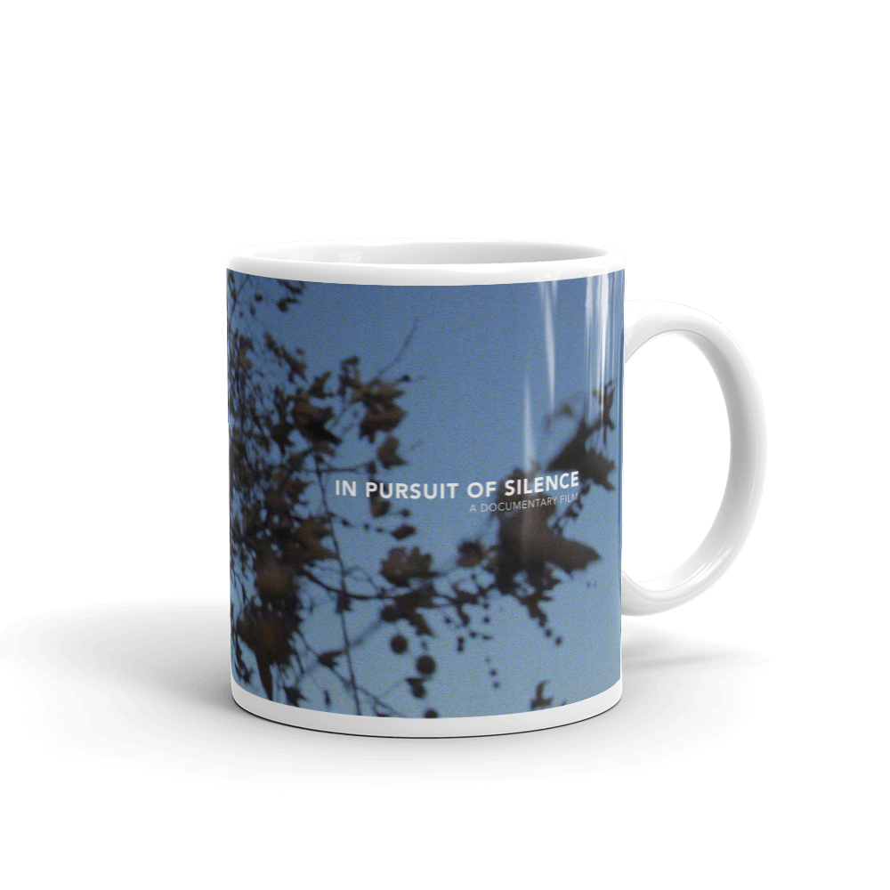 Image of In Pursuit of Silence Mug (11 oz)
