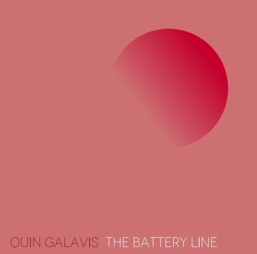 """Quin Galavis """"The Battery Line"""" LP"""