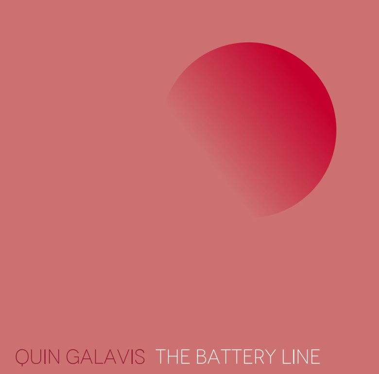 "Image of Quin Galavis ""The Battery Line"" LP"