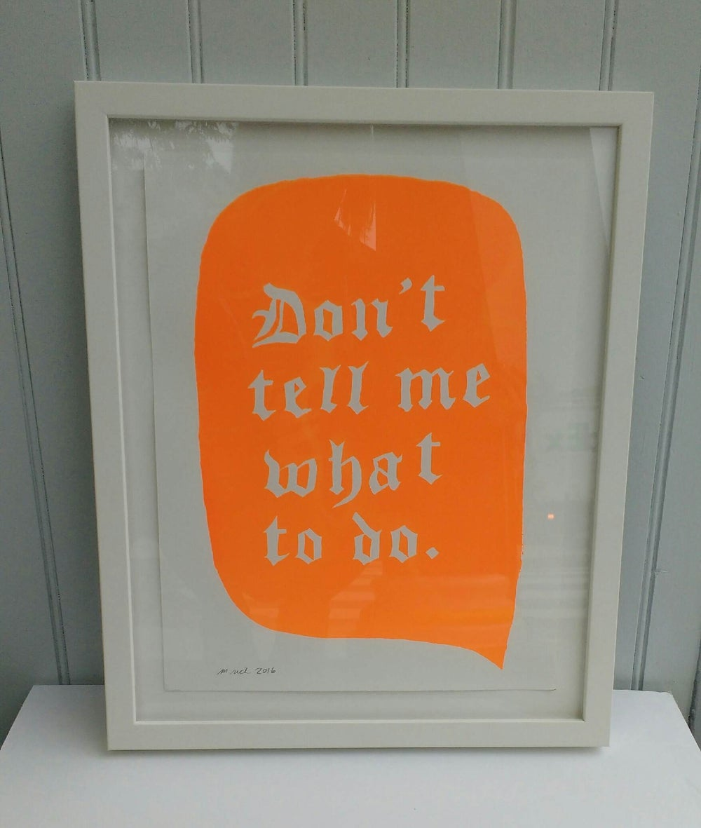 Image of Martha Rich Framed Print - Don't Tell Me What to Do