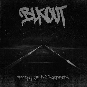 Image of BLKOUT - Point Of No Return 12""