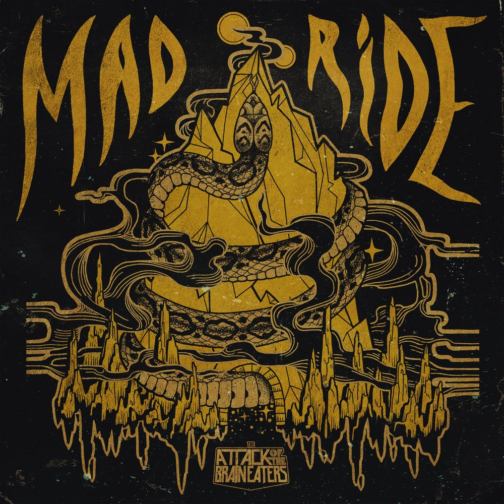 Image of The Attack Of The Brain Eaters - Mad Ride 7""