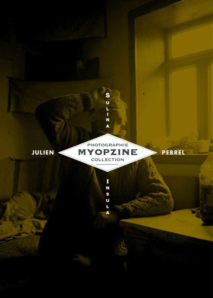 Image of MYOPZINE - Julien Pebrel / Sulina-Insula