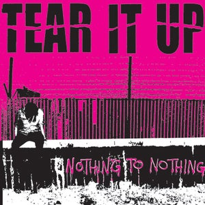 """Image of TEAR IT UP - Nothing To Nothing 12"""""""