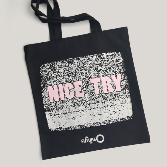 Image of Nice Try Tote