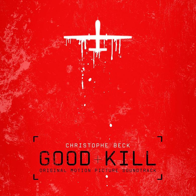 Image of Good Kill (Original Motion Picture Soundtrack) CD - Christophe Beck