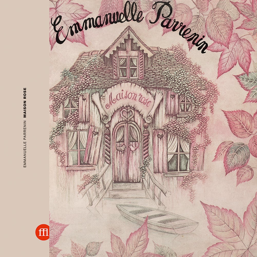 Image of EMMANUELLE PARRENIN - MAISON ROSE (FFL024)