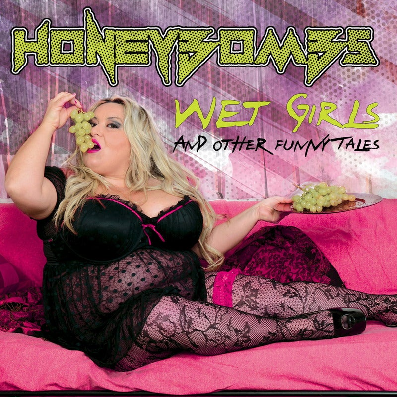 Image of HoneyBombs - Wet Girls and Other Funny Tales