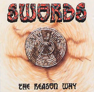 Image of SWORDS The Reason why RAREST CD