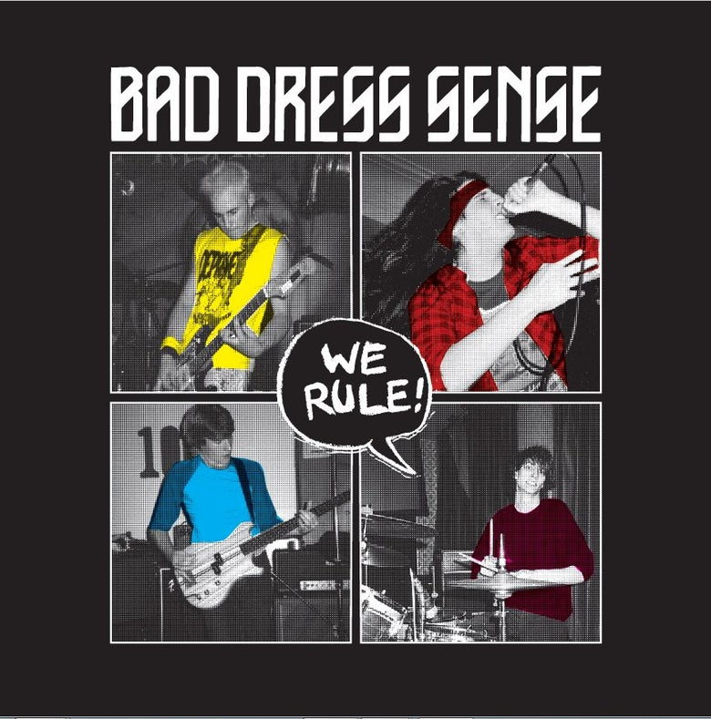 Image of MADE TO ORDER SERIES #3 : BAD DRESS SENSE - We Rule: Teen Beat Music At Its Very Best VINYL LP