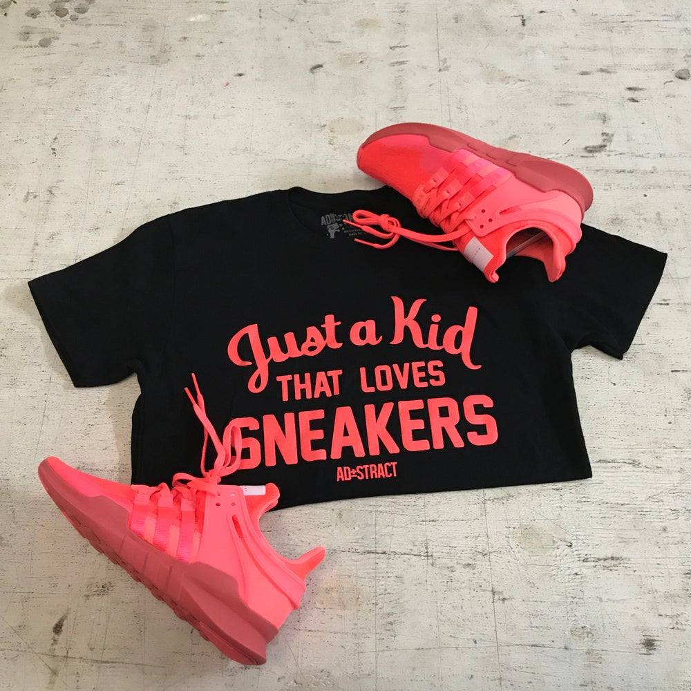 """JUST A KID THAT LOVES SNEAKERS """"BOLD ORANGE ( INFRARED )"""" T-SHIRT OR HOODY"""