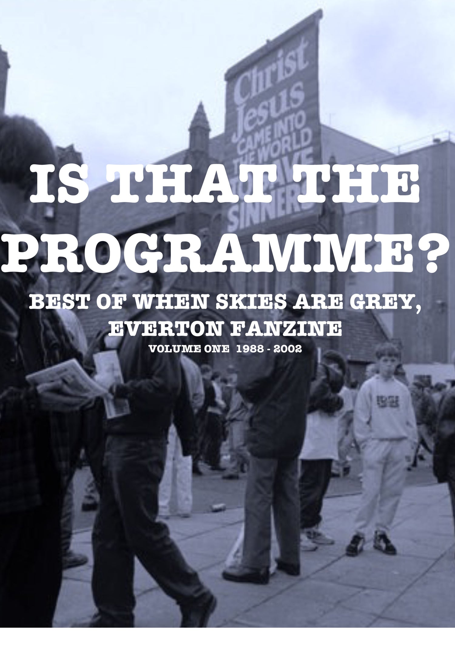 Image of IS THAT THE PROGRAMME?