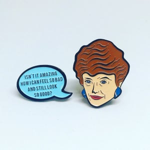 Image of Blanche and Speech Bubble Quote, Golden Girls, Enamel Pin