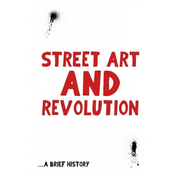 Image of Street Art and Revolution