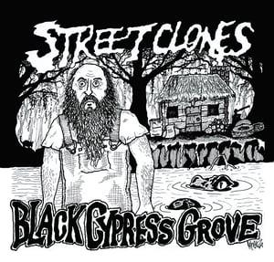 """Image of MSR032 Street Clones- Black Cypress Grove b/w Still Alive 7"""""""