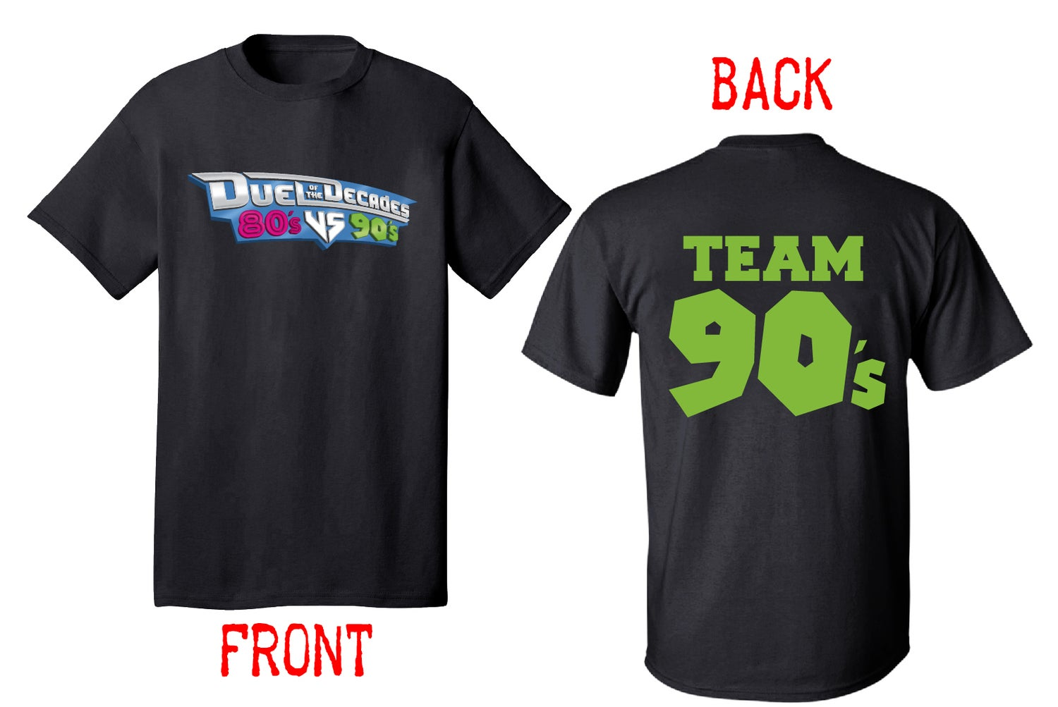 Image of Duel of the Decades (Team 90's) T-shirt
