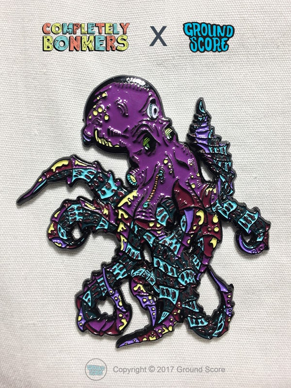 Image of Completely Bonkers - Octopod Pin