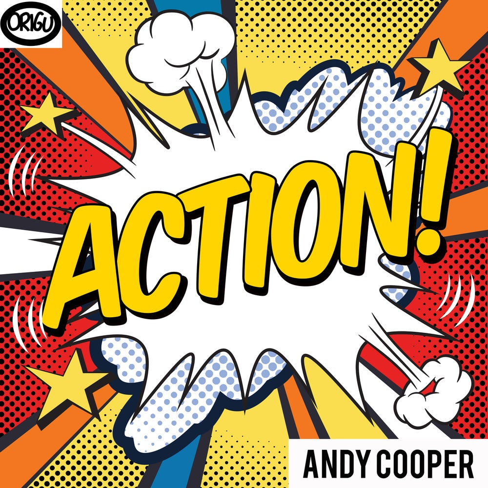 "Image of 7"" Andy Cooper: Action! b/w Don't Hold The Feeling In (ORIGU45-004)"
