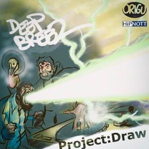 "Image of 7"" Deep Breez: Project Draw b/w Hammer feat. P.so, Jise One & DJ Static (ORIGU45-005)"
