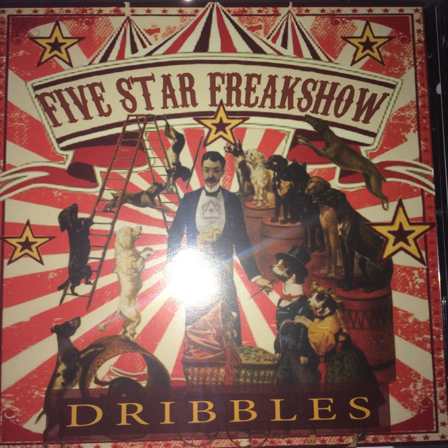 Image of Dribbles - Five Star Freak Show