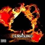 Image of ZEROKING - Kings of Self Destruction