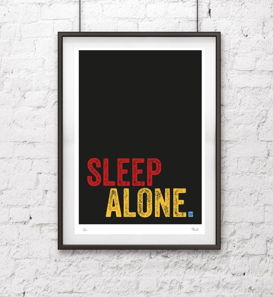 Image of Sleep Alone Screen Print