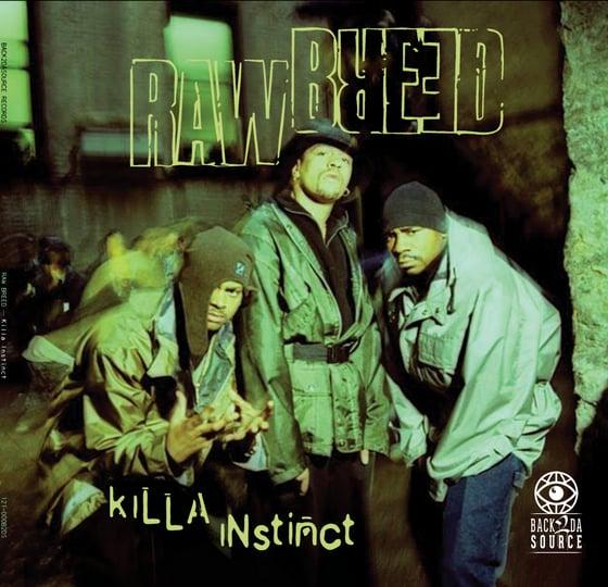 Image of Raw Breed - Killa Instinct 2xLP (Gatefold Edition) PRE ORDER NOW