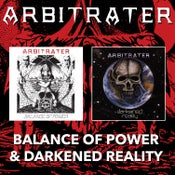 Image of ARBITRATER - Balance Of Power + Darkened Reality