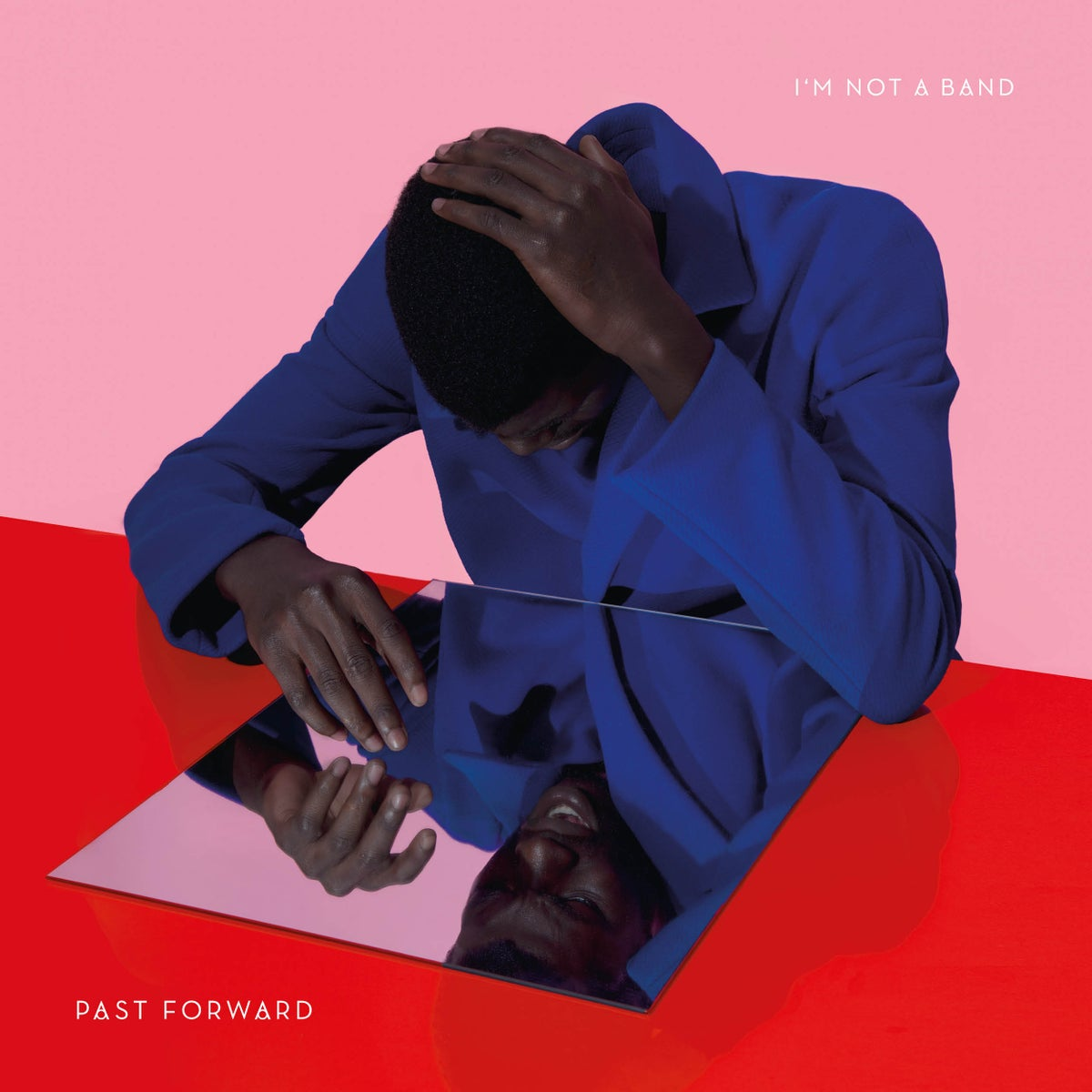 I'm Not A Band - Past Forward - LP CD