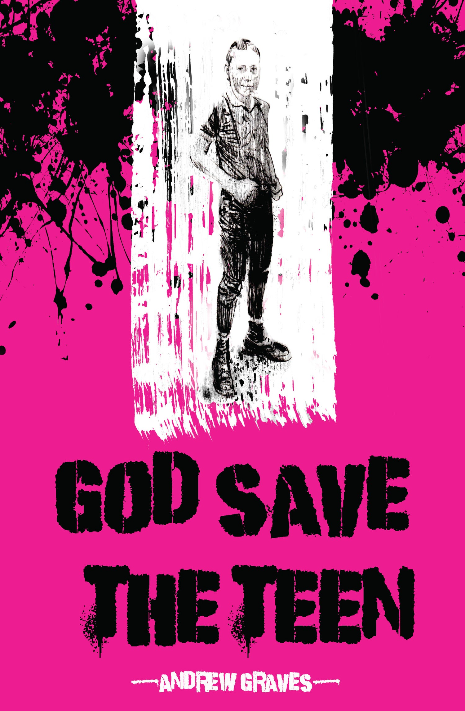 Image of GOD SAVE THE TEEN by Andrew Graves