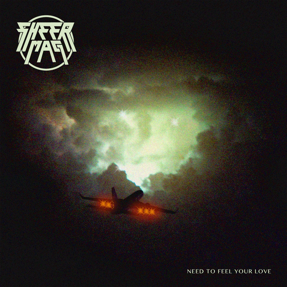 "Image of SHEER MAG ""NEED TO FEEL YOUR LOVE"" LP"