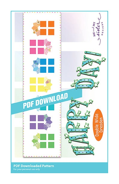 Happy Day Double Wide Dresden Pdf Pattern Me And My